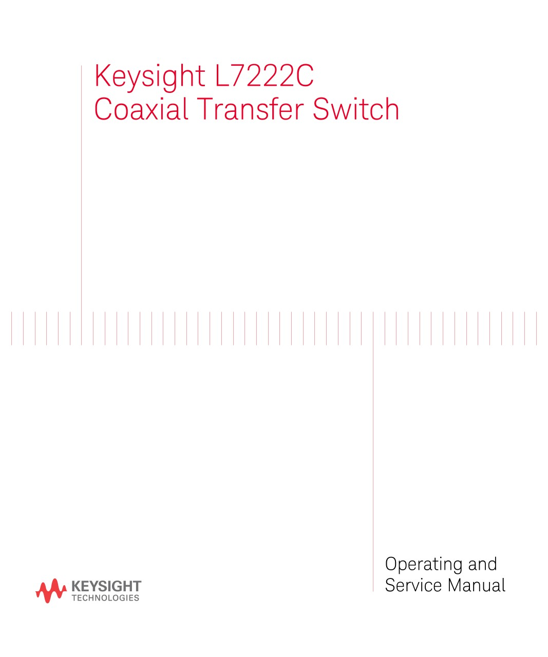 Keysight L7222C Coaxial Transfer Switch Operating and Service ...