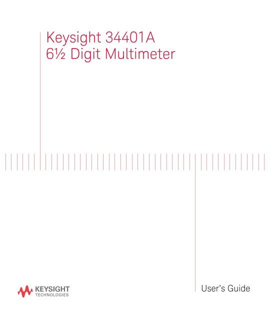 34401A Digital Multimeter User's Guide | Keysight