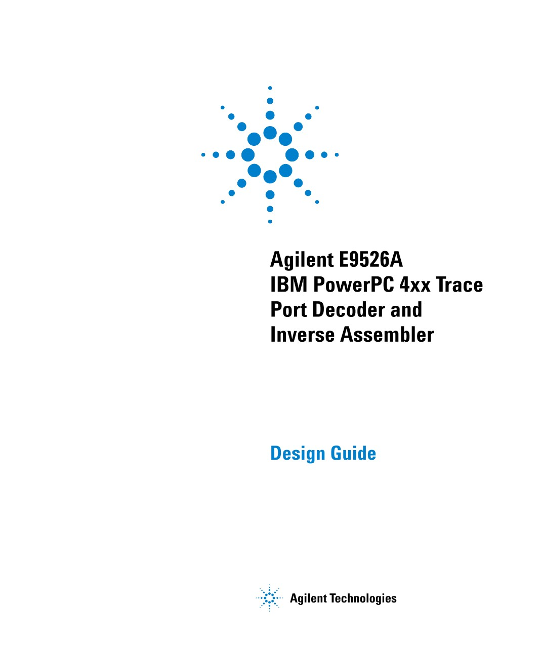 Keysight E9526A IBM PowerPC 4xx Trace Port Decoder and Inverse ...